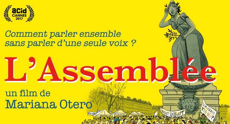 L'Assemblée : sortie du film de Mariana Otero sur Nuit Debout