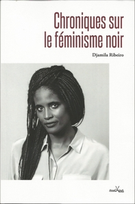 Djamila Ribeiro, militante féministe noire au Brésil