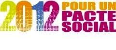 « 2012 Pour un pacte social »