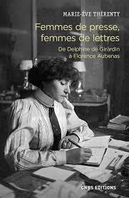 """A lire  """"Femmes de presse, femmes de lettres"""""""