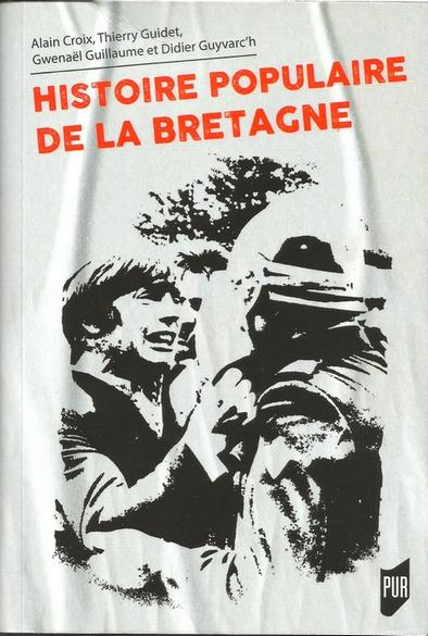 "A lire : ""Histoire populaire de la Bretagne"""