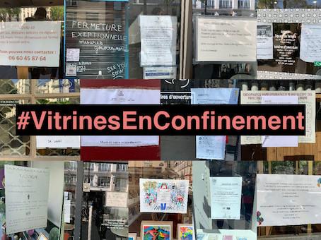 """"""" Nos vitrines parlent à l'heure du confinement """" : photographiez et participez"""