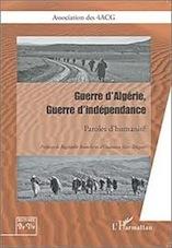 À lire : « Guerre d'Algérie, guerre d'indépendance »
