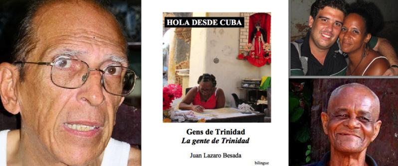À gauche : Juan Lazaro Besada. À droite : Rosa Nibia la chanteuse avec son mari photographe, et Hilarión,  le vieux travailleur