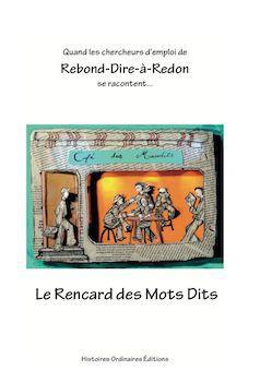 À lire : « Le Rencard des Mots Dits»