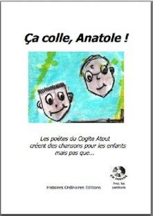 « Ça colle, Anatole ! », un étonnant livre-CD de chansons pour enfants