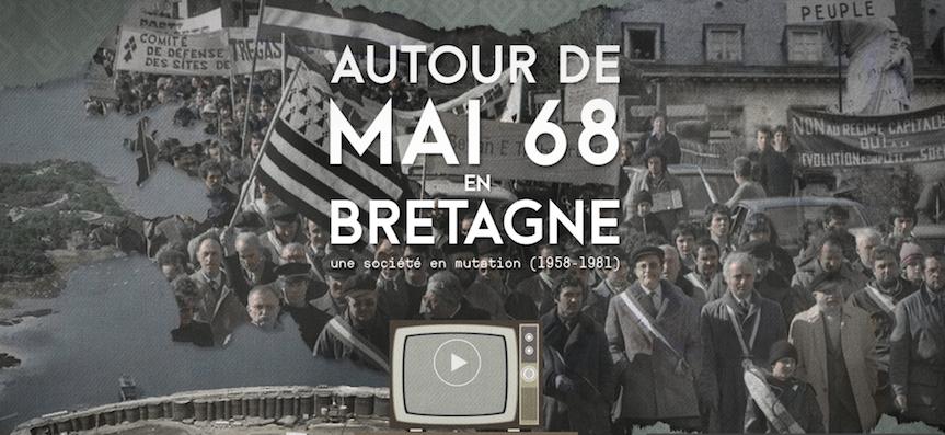 """A voir : """"Autour de mai 68 en Bretagne"""" (webdocumentaire)"""