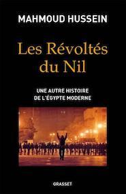 """Livres : """"Les révoltés du Nil"""" par Mahmoud Hussein"""