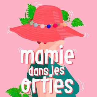 """""""Mamie dans les orties"""", à l'écoute du combat des femmes du XXème siècle"""