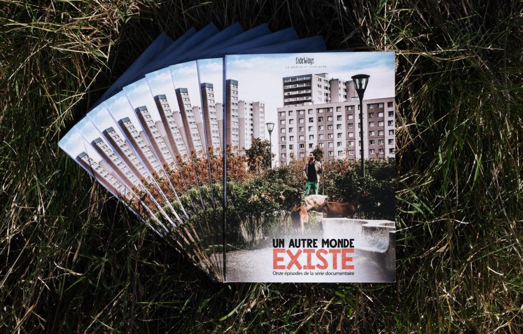 """""""Un autre monde EXISTE"""", le nouveau DVD de SideWays"""