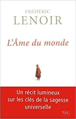L'âme du monde de Frédéric Lenoir