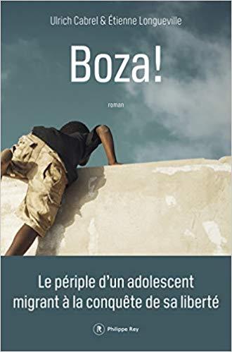 Boza, le périple d'un adolescent migrant à la conquête de sa liberté