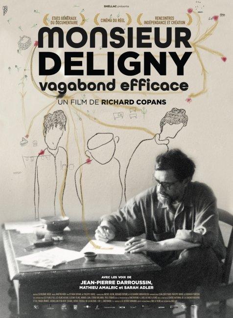À voir : « Monsieur Deligny, vagabond efficace »