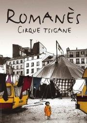 Alexandre Romanès,Tsigane et homme libre