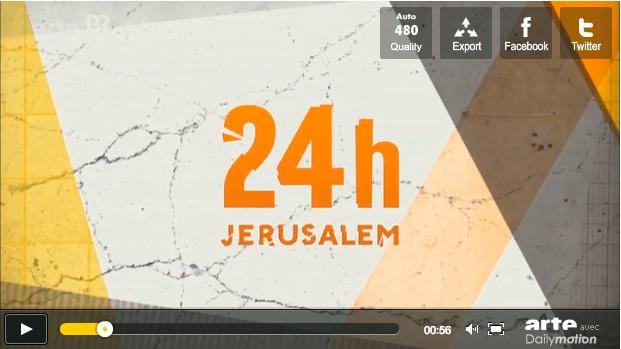 24 heures à Jerusalem