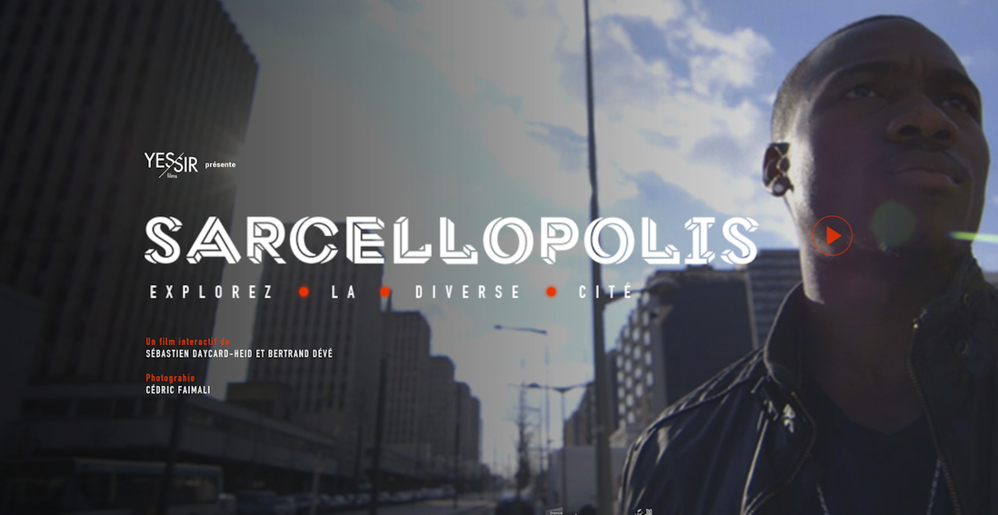 « SARCELLOPOLIS » (webdocumentaire)