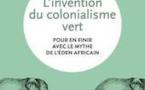 """A lire : ce """"colonialisme vert""""  qui chasse les Africains des parcs nationaux"""