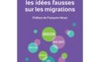 A lire : pour en finir avec les idées fausses sur les migrations