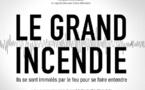 « Le Grand Incendie » : pourquoi ils s'immolent par le feu