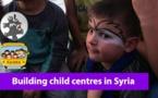 Appel au don : un havre pour enfants en Syrie