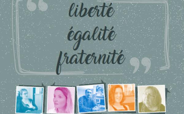 """A Lire : """"Des mots de tous les jours : liberté, égalité, fraternité"""""""
