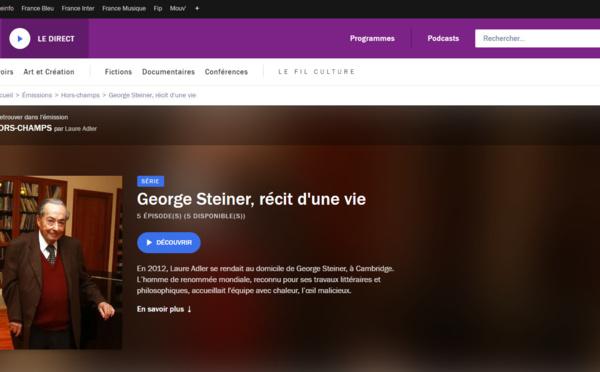 Sur France Culture, Georges Steiner, grand lettré européen