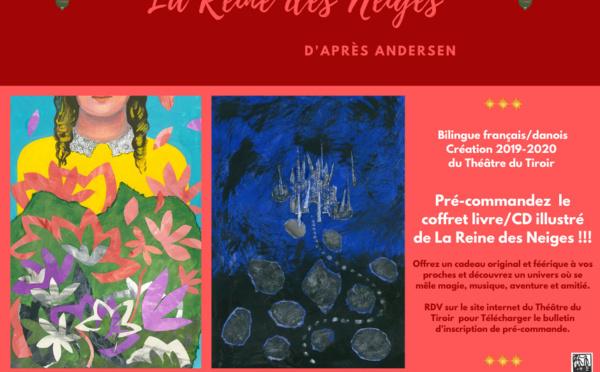 """""""La Reine des Neiges"""" d'après Andersen, un livre/CD illustré du Théâtre du Tiroir"""