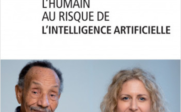 A lire : l'humain au risque de l'intelligence artificielle