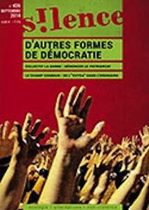 D'autres formes de démocratie : le dossier de la revue Silence